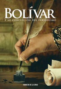 Bolivar y su concepcion del periodismo.indd