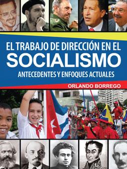 El trabajo de dirección en el Socialismo